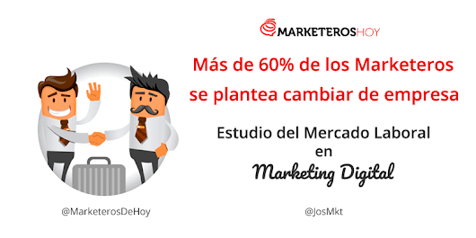 Más del 60% de los profesionales del Marketing Digital se plantean cambiar de empresa