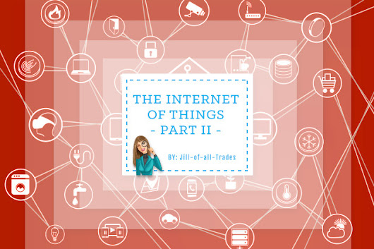 Internet of Things Part II : Ilfusion Creative
