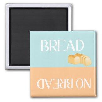 Bread Reminder - Magnet magnet