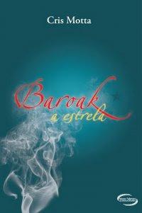 Baroak - A estrela