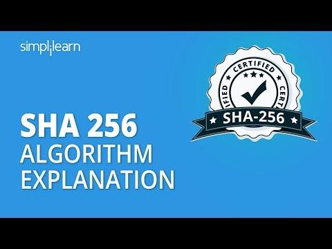 SHA 256 | SHA 256 Algorithm Explanation | How SHA 256 Algorithm Works | Cryptography | Simplilearn