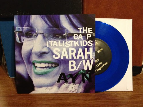 "The Capitalist Kids - Sarah B/W Ayn 7"" by Tim PopKid"