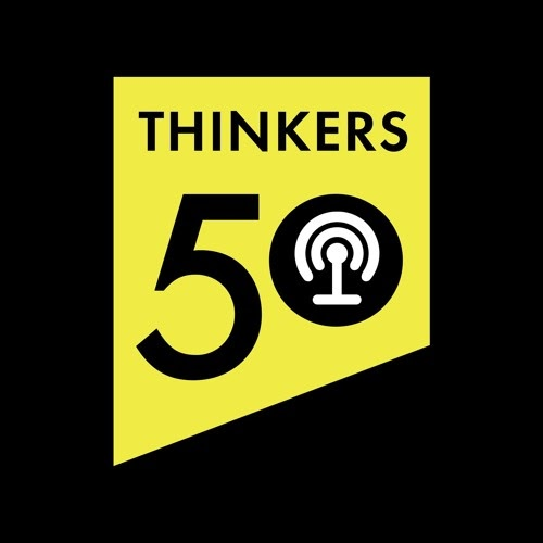 Listen to #Thinkers50 Thinkers50 #podcasts https://soundcloud.com/thinkers50 #AllAboutYou