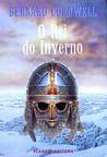 O Rei Do Inverno (The Arthur Books, #1)