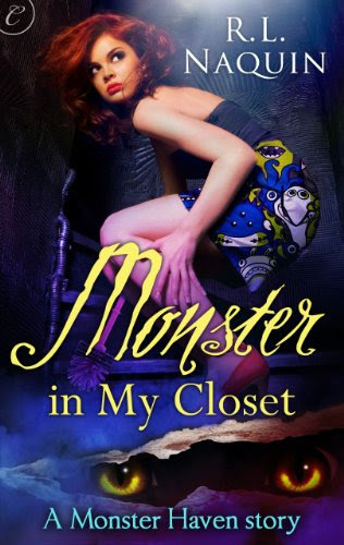 Monster in My Closet (A Monster Haven Story) by R.L. Naquin