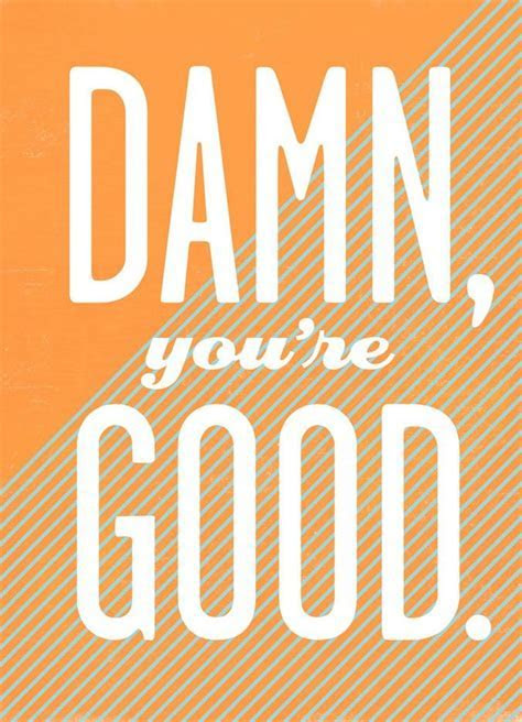 Damn, You're Good! Congratulations Card   Greeting Cards