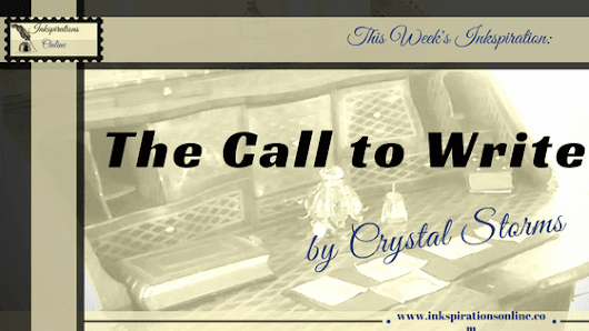 The Call to Write - Inkspirations Online
