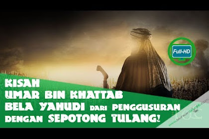 Kisah Umar Bin Khattab yang Membela Yahudi dari Penggusuran Amr bin AshHanya dengan Sepotong Tulang!