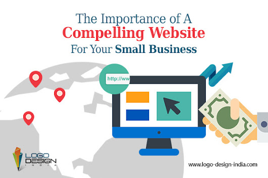 The Importance of A Compelling Website For Your Small Business