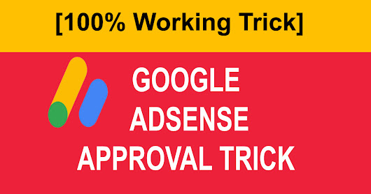 Google Adsense Approval Trick [100% Working] - LoveUMarketing