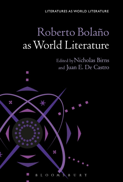 Roberto Bolaño as World Literature