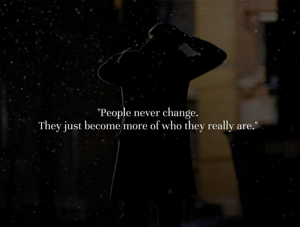 People Never Change Quotes Area