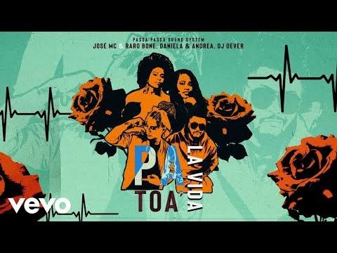Jose Mc & Raro Bone, DJ Dever - Pa Toa La Vida (Audio) ft. Daniela & Andrea