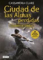 Ciudad de las almas perdidas (Cazadores de sombras V) Cassandra Clare