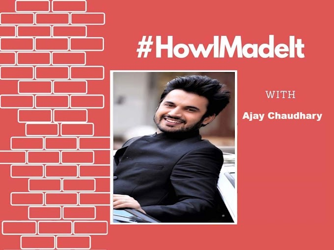 Ajay Chaudhary talks about his love story