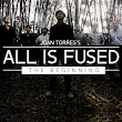 Joan Torres's All Is Fused