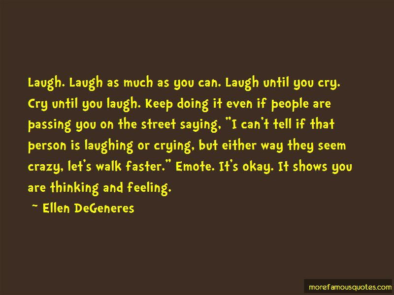 Laugh Until Cry Quotes Top 14 Quotes About Laugh Until Cry From