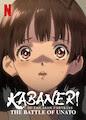 Kabaneri of the Iron Fortress: The... - Season 1
