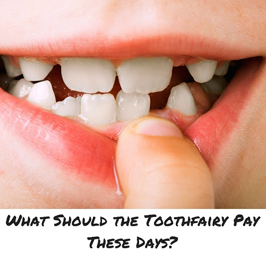What Is The Going Rate For The Toothfairy?