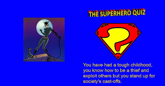 My Result: Catwoman. Which Superhero are you? Quiz