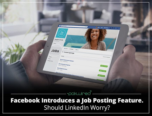 Facebook Introduces a Job Posting Feature. Should LinkedIn Worry?
