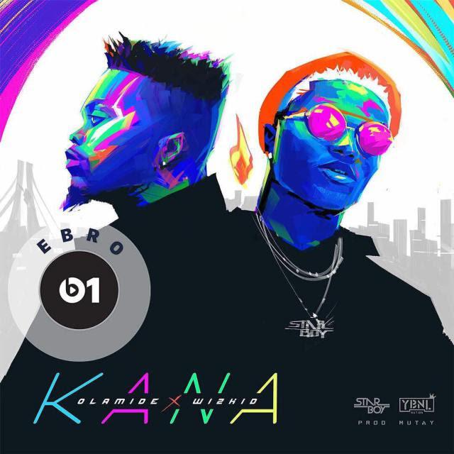 MUSIC: OLAMIDE ft WIZKID – KANA