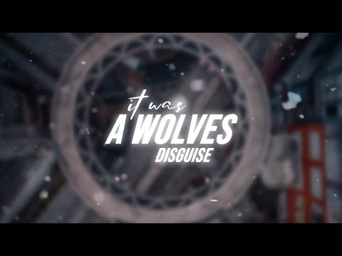 I, the Tiger - Wolves Disguise - Official Lyric Video