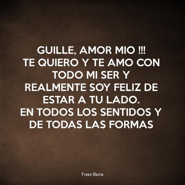 Cartel Para Guille Amor Mio Te Quiero Y Te Amo Con Todo Mi Ser