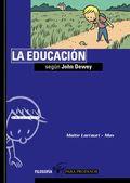 La educación según John Dewey, de Maite Larrauri y Max (Tàndem)