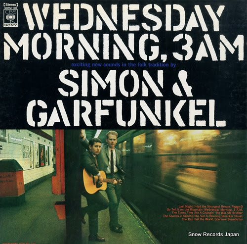 SIMON AND GARFUNKE wednesday morning, 3 a.m.