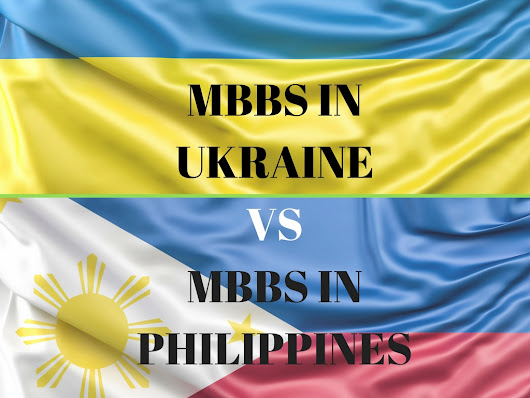 Which country I should choose for my MBBS abroad- series 2: MBBS in Ukraine vs. MBBS in Philippines | Mackwins | Abroad Education Consultant