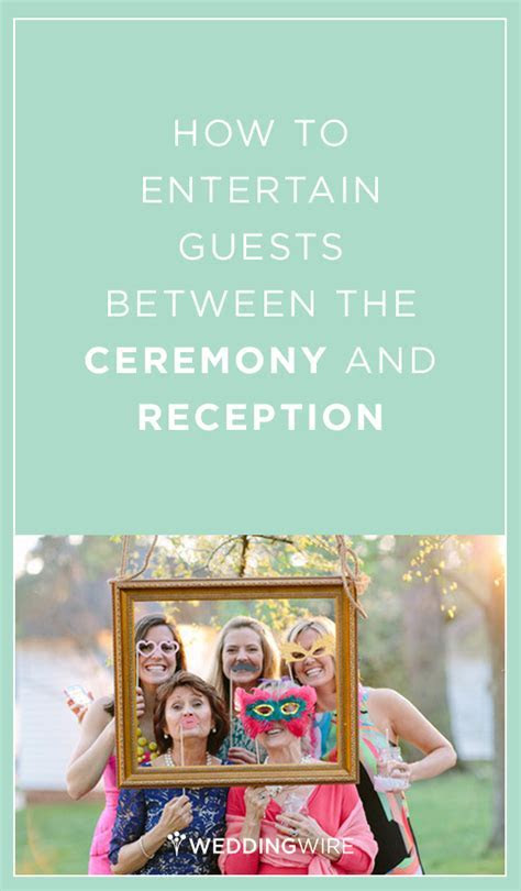 How to Entertain Guests Between the Ceremony and Reception