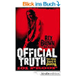 Official Truth, 101 Proof: The Inside Story of Pantera eBook: Rex Brown: Amazon.de: Kindle-Shop