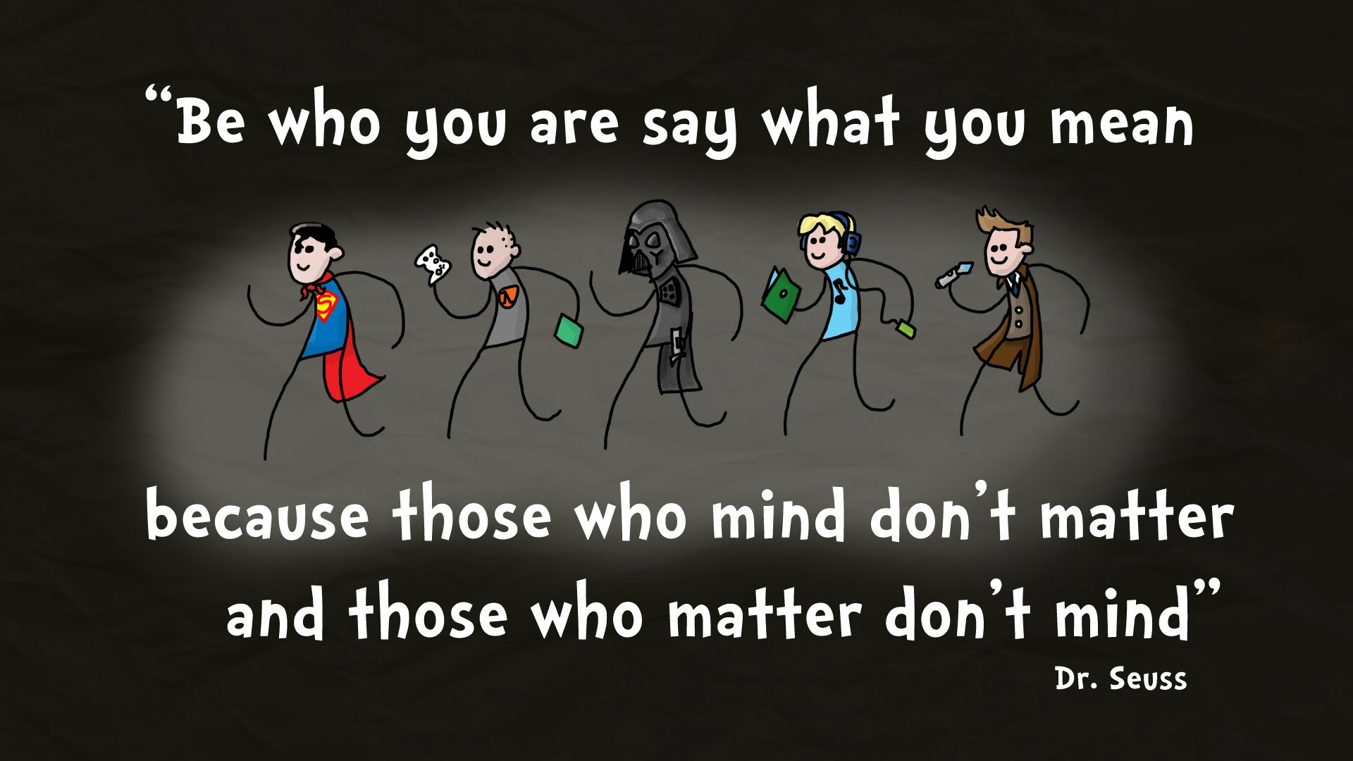 Be Who You Are Say What You Mean Dr Seuss 1920x1080 Quotesporn