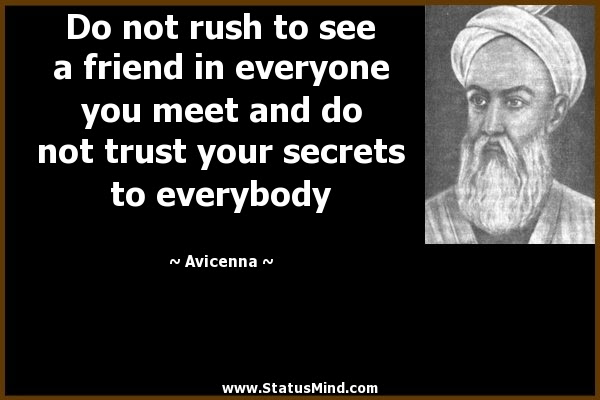 Do Not Rush To See A Friend In Everyone You Meet Statusmindcom