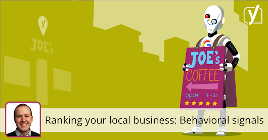 Ranking your local business part 8: Behavioral Signals • Yoast