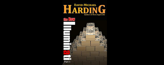 """The New Illuminati"" by David-Michael Harding"