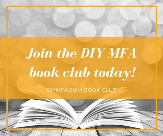 Join the DIY MFA Book Club! - DIY MFA