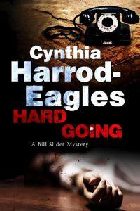 Hard Going by Cynthia Harrod-Eagles