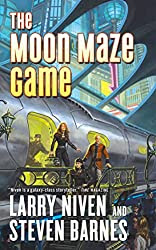 The Moon Maze Game, by Larry Niven and Steven Barnes