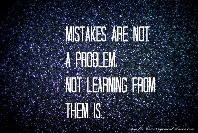 Quotes About Learning Your Mistakes 22 Quotes