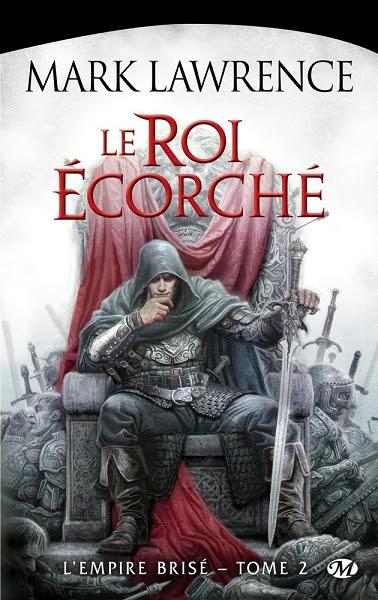 Couverture L'Empire Brisé, tome 2 : Le Roi écorché
