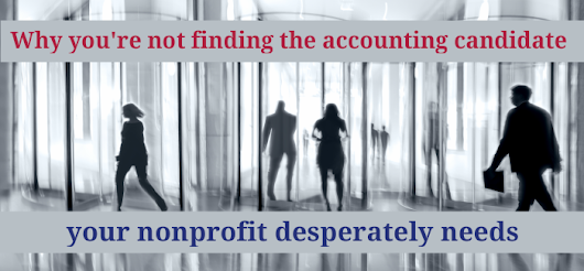 Why You're Not Finding the Accounting Candidate Your Nonprofit Desperately Needs | Qbix Accounting Solutions