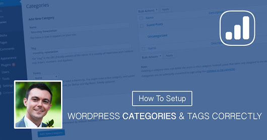 How To Setup WordPress Categories And Tags | Improve Position
