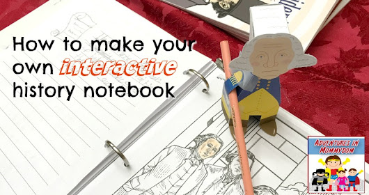 Paper George Washington says you need to make your own history notebook