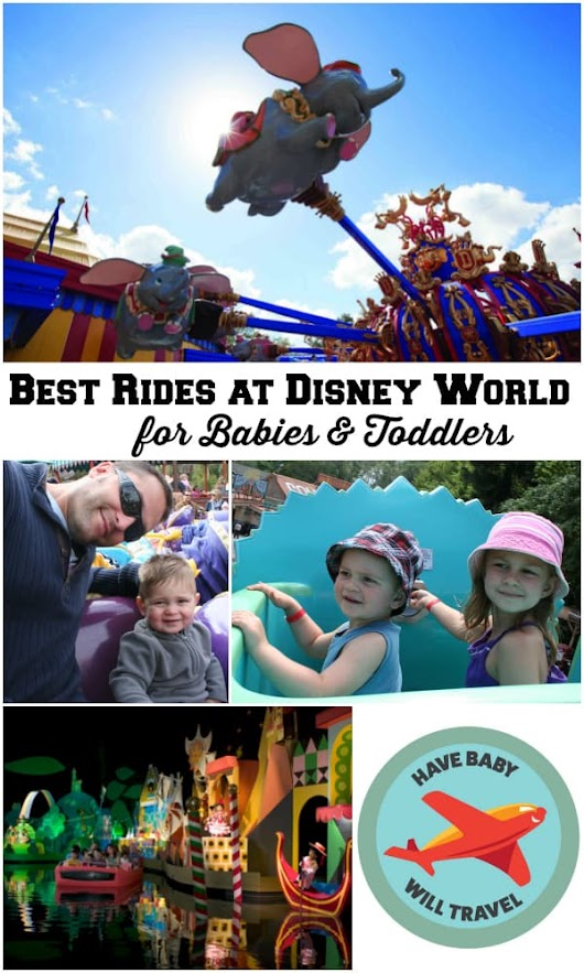 Disney World Rides for Babies and Toddlers | Have Baby Will Travel