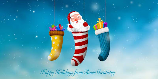 Happy Holidays from River Dentistry | River Dentistry