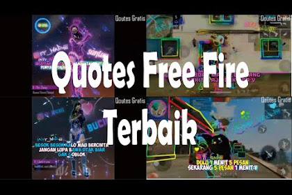 Download Kumpulan Video Quotes Free Fire