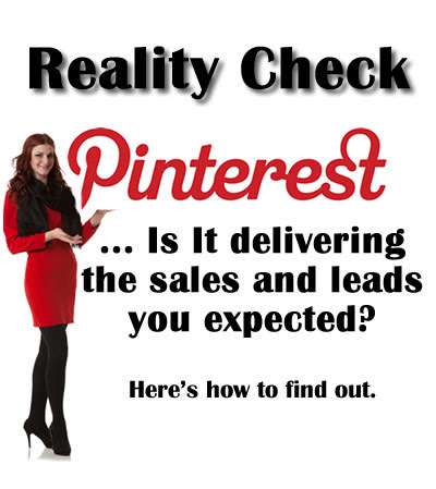 Is Pinterest Really Generating Leads and Sales for You?