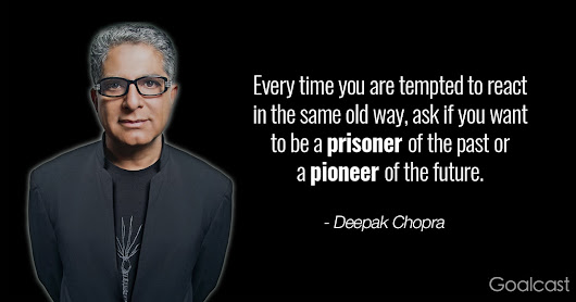 Top 44 Deepak Chopra Quotes to Inspire Your Inner Wisdom